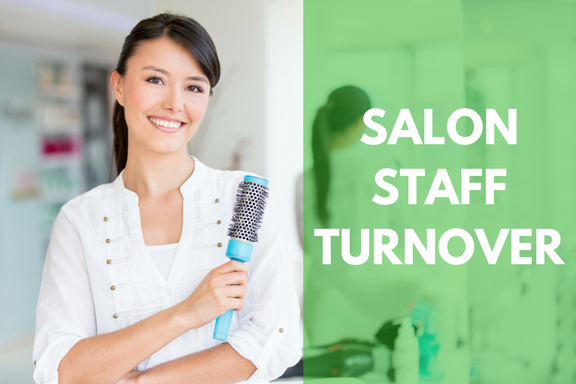 Salon Staff Turnover and How to Overcome It